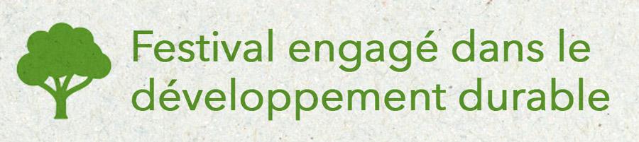 Festival engagé dans le développement durable